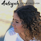 Come on Over de Aaliyah