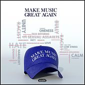 Make Music Great Again von Majestic Drama