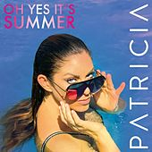 Oh Yes It's Summer by Patricia (Die Stimme der BÖ)