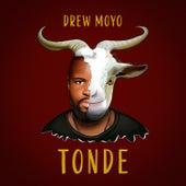 Tonde by Drew Moyo