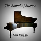 The Sound of Silence by Greg Maroney