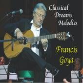 Classical Dreams Melodies von Francis Goya