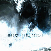 Into the Myst by Mystic