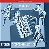 The Best of French Accordion Classics / Recordings 1930 - 1941 by Various Artists