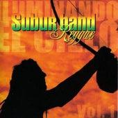 Iluminando el Cielo Vol. 1 by Suburband Reggae