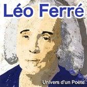 Univers d'un poète de Leo Ferre