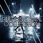 Sleeping Rain: Collection by Rainfall For Sleep