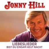 Liebeslieder Bist du einsam heut Nacht by Jonny Hill