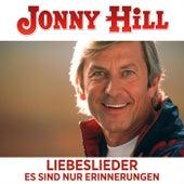 Liebeslieder Es sind nur Erinnerungen de Jonny Hill