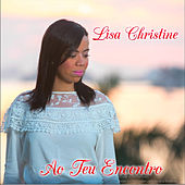 Ao Teu Encontro de Lisa Christine