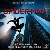 Spider-Man: Main Title Theme by Geek Music