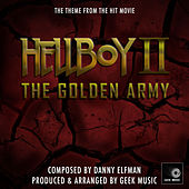 Hellboy 2: The Golden Army by Geek Music