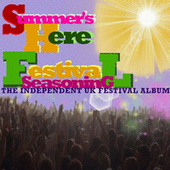 Summer Is Here! Festival Seasoning by Various Artists