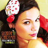 Tell Me Boy (Remixes) de Sugarpie And The Candymen