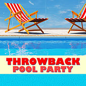Throwback Pool Party by Various Artists