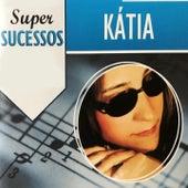Super Sucessos di Kathia