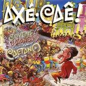 Axé Caê! Jovens Baianos Cantam Caetano by Various Artists