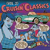Cruisin' the 50S & 60S Classics, Vol. 2 de Various Artists