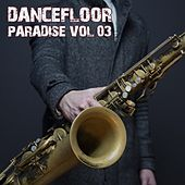 Dancefloor Paradise, Vol. 3 von Various Artists