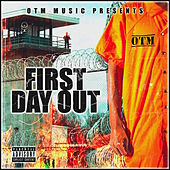 First Day Out de OTM Frenchyy