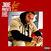 Last Time (feat. Eric Bellinger) de Joe Moses