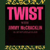 Twist With Jimmy McCracklin (HD Remastered) von Jimmy McCracklin