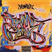 Fame Gang by Bombz