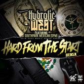 Hard from the Start (feat. SPM) [Remix] de Hydrolic West