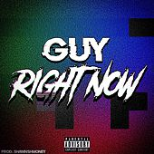 Right Now by Guy