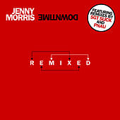 Downtime Remixed von Jenny Morris