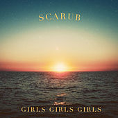 Girls Girls Girls by Scarub