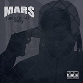 Throw It All Away by Mars