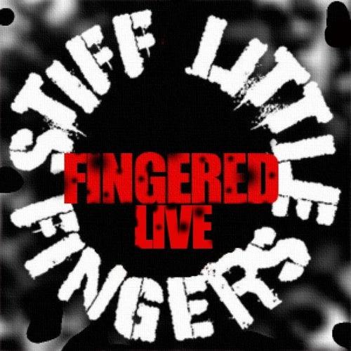 Fingered by Stiff Little Fingers