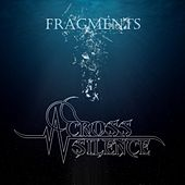 Fragments by Across Silence