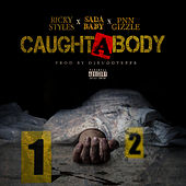 Caught a Body (feat. Sada Baby & Pnn Gizzle) de Ricky Styles