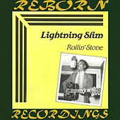 Rollin' Stone (HD Remastered) by Lightnin' Slim