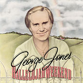 Hallelujah Weekend de George Jones