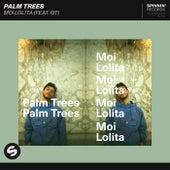 Moi Lolita de Palm Trees