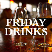 Friday Drinks de Various Artists