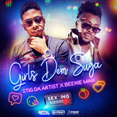 Girls Dem Suga by Stig da Artist