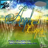 Angel Eyes Riddim - EP de Various Artists