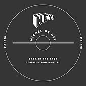 Back In The Rack Compilation Pt.2 von Michel de Hey