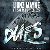Dues (feat. Sneako & Reckless) by LionzMayne