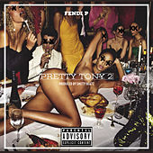 Pretty Tony 2 by Fendi P