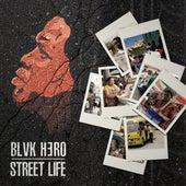 Street Life van Blvk H3ro