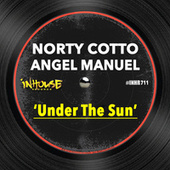 Under the Sun by Norty Cotto