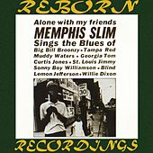 Alone with My Friends (HD Remastered) von Memphis Slim