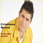 Conselho de Pai by Cristiano Neves