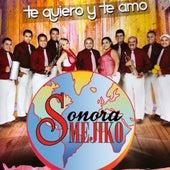 Te Quiero y Te Amo von Sonora Mejiko