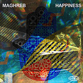 Maghreb Happiness, Vol. 2 von Various Artists
